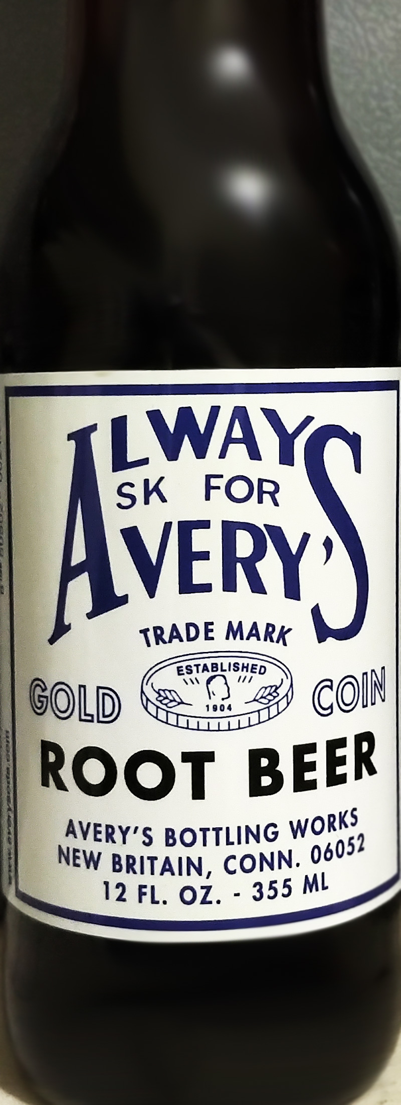 Always Ask For Avery's Root Beer